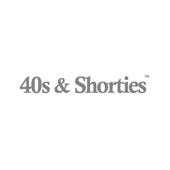 40S & SHORTIES,フォーティスアンドショーティース